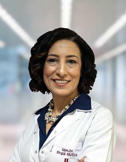 Uz. Dr. Birgül MUTLU